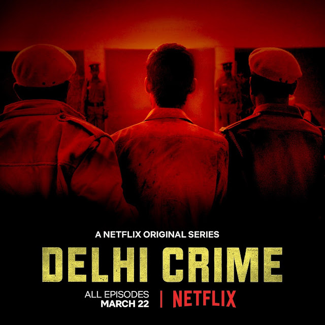 #TheLifesWayReviews - Delhi Crime @NetflixSA TV Series #Crime #Drama