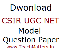 image : CSIR UGC NET Model Question Paper for JRF & Lectureship @ TeachMatters