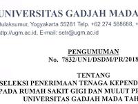 Seleksi Penerimaan Tenaga Kependidikan Tetap Pada Rumah Sakit Gigi dan Mulut Prof.Soedomo Universitas Gadjah Mada Tahun 2018