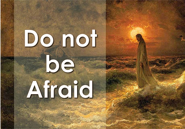 Do not be Afraid (When you Walk Through the Waters ...