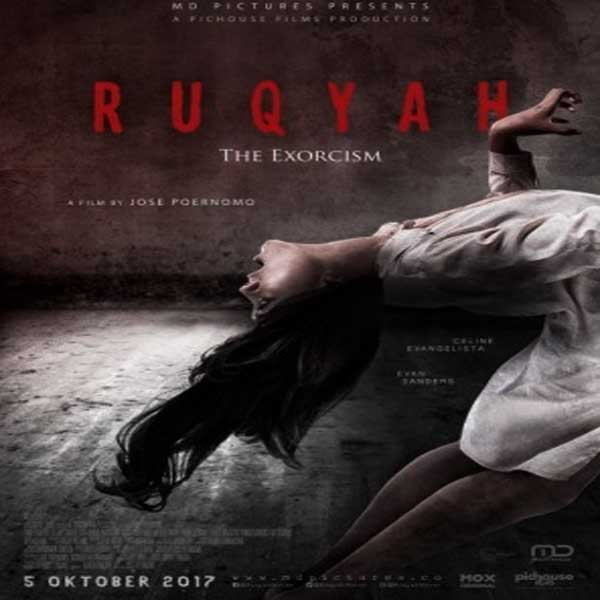 Ruqyah The Exorcism, Ruqyah The Exorcism Synopsis, Ruqyah The Exorcism Trailer, Ruqyah The Exorcism Review, Poster Ruqyah The Exorcism