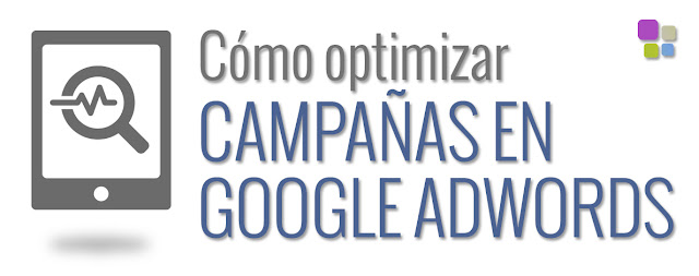optimizar campañas de google adwords