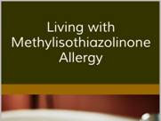 Living with Methylisothiazolinone Allergy: The Complete Guide by Alex Gazzola
