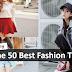 50 条让你更保持时尚的实用Tips!The 50 Best Fashion Tips