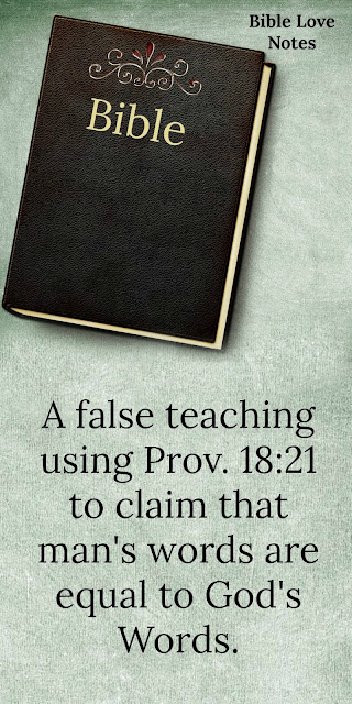 There is a misunderstanding regarding Proverbs 18:21 that has created a false teaching in the Church. This 1-minute devotion explains. #BibleLoveNotes #Bible