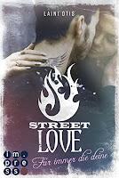 https://www.amazon.de/Street-Love-Für-immer-deine-ebook/dp/B01MU7Y4AU