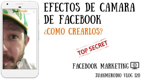 (Nuevo en Facebook) Crea efectos de cámara ¿Cómo crearlos para tu marca?