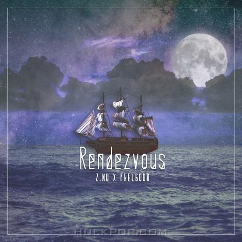 Z.NU, Feel Good – Rendezvous (Prod. By DK$HINE) – Single