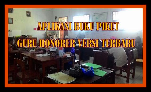 Download Aplikasi Buku Piket Guru Honorer Versi Terbaru