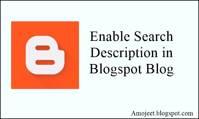 blogspot-blog-ki-har-ek-post-me-search-description-enable-kaise-kare