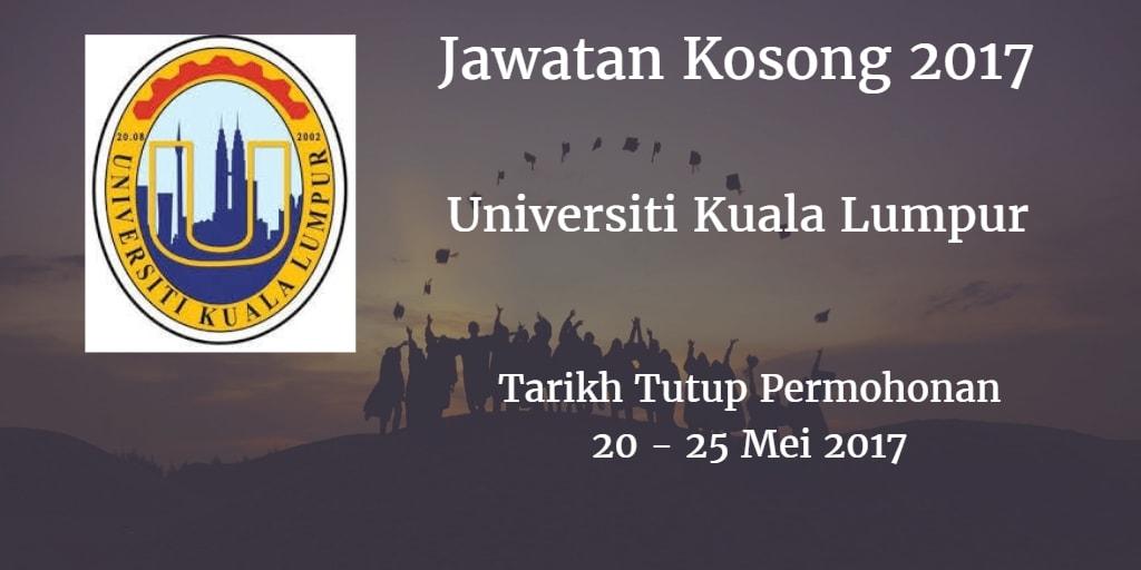 Jawatan Kosong UniKL 20 - 25 Mei 2017