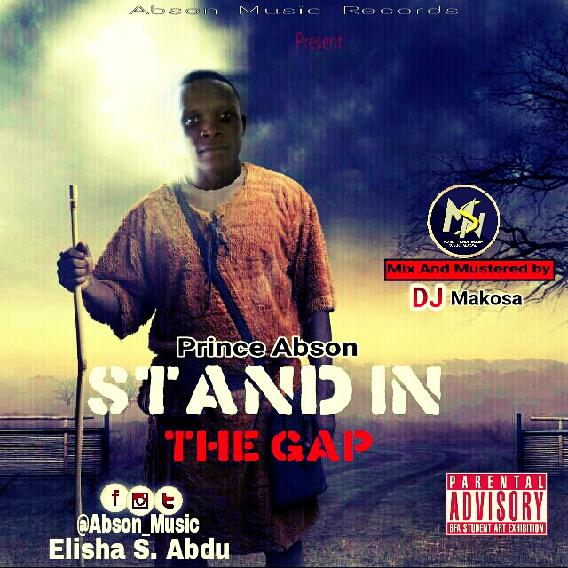 DOWNLOAD MUSIC : Elisha S Abdu (Abson) ~ Stand In The Gap || Free Download