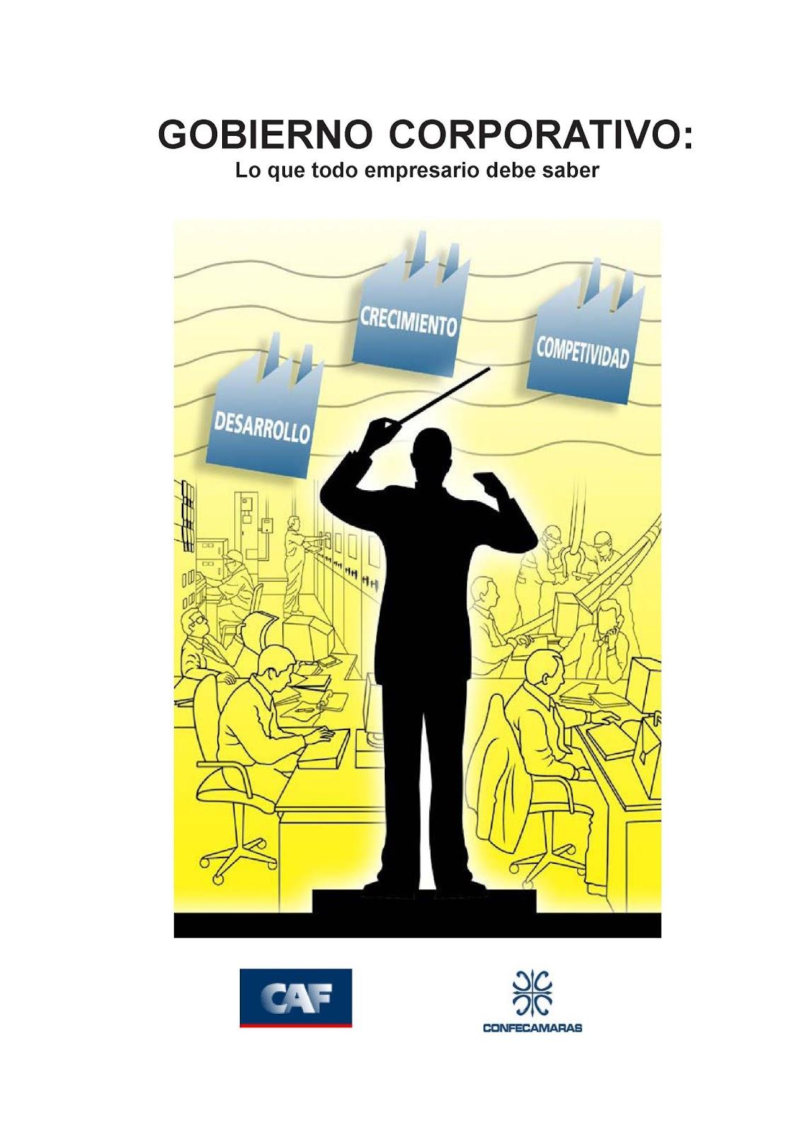 Gobierno corporativo: Lo que todo empresario debe saber