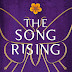 The Song Rising Review