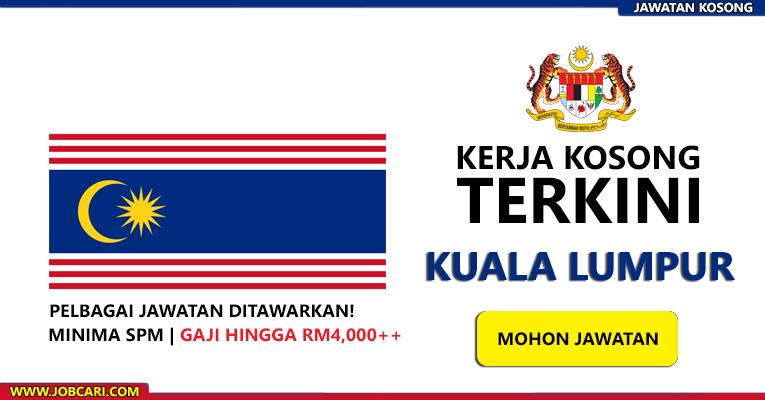 Jawatan Kosong Terkini di Kuala Lumpur
