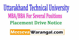 Uttarakhand Technical University MBA/BBA For Several Positions-2017 Placement Drive Notice