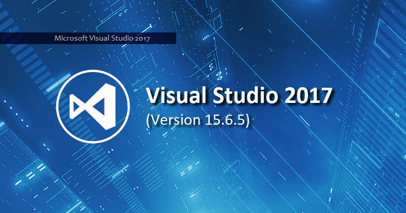 Visual Studio 2017 version 15.6.5 is now available