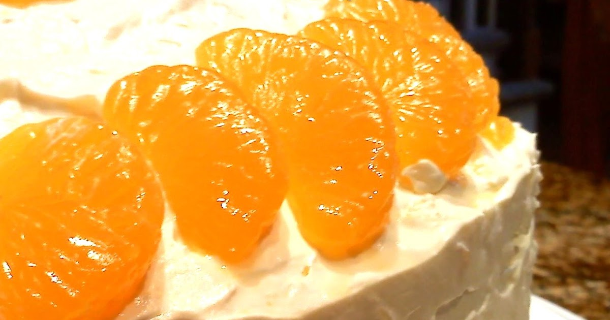 South Your Mouth: Mandarin Orange Cake