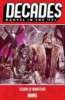 Decades: Marvel in the 70s – Legion of Monsters