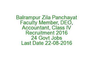 Balrampur Zila Panchayat Faculty Member, DEO, Accountant, Class IV Recruitment 2016 Govt Jobs Last Date 22-08-2016