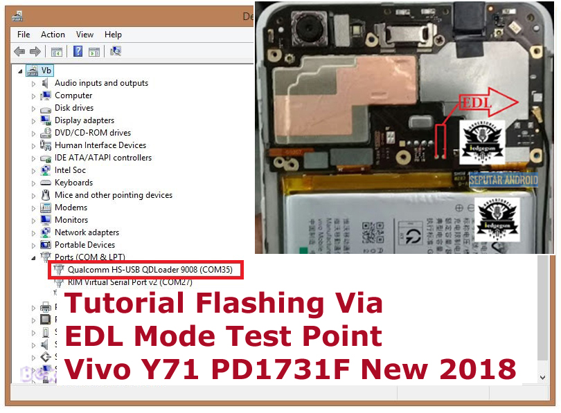 Tutorial Flashing Via EDL Mode Test Point Vivo Y71 PD1731F