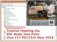 Tutorial Flashing Via EDL Mode Test Point Vivo Y71 PD1731F New 2019