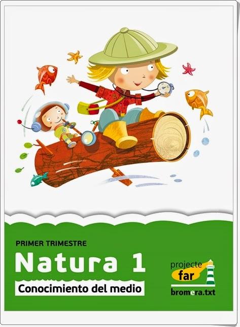 """""""Natura 1"""". Actividades digitales de Conocimiento del Medio de 1º de Primaria. Ediciones Bromera."""