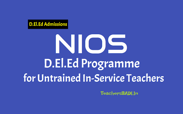 nios d.el.ed 2019 notice for d.el.ed teachers,nios d.el.ed 2019 for candidates notice,public notice for d.el.ed teachers,attention teachers registered under nios-d.ei.ed programme