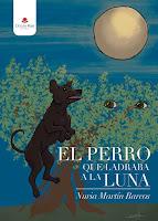 http://editorialcirculorojo.com/el-perro-que-ladraba-a-la-luna/