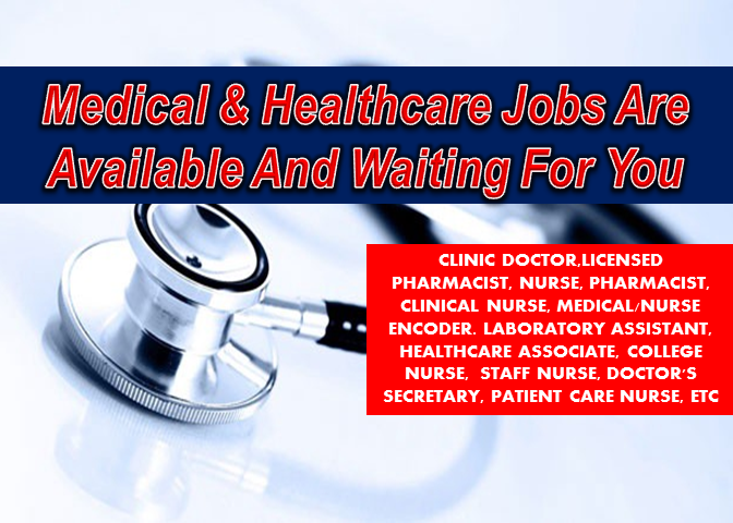 Are you looking for a medical and healthcare job in the Philippines? The following are job vacancies for you. If interested, you may contact the employer/ agency listed below to inquire further or to apply.    1. SCHOOL NURSE Apply before 14 Sep Company: Global City Innovative College Salary: 14,000.00 - 17,000.00 PHP/ month Vacancy: 1 opening Website: http://www.global.edu.ph Office Address: Pet Plans Tower Annex, Nfar Estrella And Rockwell, 444 Epifanio de los Santos Ave, Guadalupe Vieso, Makati, 1211 Metro Manila, Philippines  2. HEALTHCARE ASSOCIATE (CSR) Apply before 29 Jul Company: Access Healthcare Services, Manila Inc. Salary: 18,000.00 - 25,000.00 PHP/ month Vacancy: 13 openings Website: http://www.accesshealthcare.org Office Address Intellectual Property Center, #28 Upper McKinley Road, Fort Bonifacio, Taguig City, 1634 Metro Manila, Philippines  3. HEALTHCARE ASSOCIATE Apply before 29 Jul Company: Access Healthcare Services, Manila Inc. Salary: 18,000.00 - 25,000.00 PHP/ month Vacancy: 25 openings Website: http://www.accesshealthcare.org Office Address: Upper Mckinley Road, Mckinley Hill, Taguig, 1634 Metro Manila, Philippines  4. CUSTOMER SERVICE REPRESENTATIVE (CSR) | HEALTHCARE ACCOUNT Apply before 29 Jul Company: Access Healthcare Services, Manila Inc. Salary: 15,000.00 - 25,000.00 PHP/ month Vacancy: 20 openings Website: http://www.accesshealthcare.org Office Address: Intellectual Property Center, #28 Upper McKinley Road, Fort Bonifacio, Taguig City, 1634 Metro Manila, Philippines  5. HEALTHCARE AGENT | BUENDIA, MAKATI Apply before 5 Jul Company: Aces Call Center Jobs Inc. Salary: 15,000.00 - 30,000.00 PHP/ month Vacancy: 50 openings Website: https://acesjobs.com.ph/ Office Address: R-3, Makati, Metro Manila, Philippines  6. CUSTOMER SERVICE ASSOCIATE Apply before 30 Dec Company: Access Healthcare Services, Manila Inc. Salary: 18,000.00 - 25,000.00 PHP/ month Vacancy: 21 openings Website: http://www.accesshealthcare.org Office Address: Intellectual Property Center, #28 Upper McKinley Road, Fort Bonifacio, Taguig City, 1634 Metro Manila, Philippines  7. COLLEGE NURSE Apply before 31 Aug Company: INFORMATICS HOLDINGS PHILIPPINES INC. Salary: 13,000.00 - 15,000.00 PHP/ month. Vacancy: 5 openings Website: http://www.informatics.edu.ph Office Address: Quezon City, Metro Manila, Philippines  8. STAFF NURSE | ANCILLARY, NURSING GENERAL, AND SPECIAL AREA Apply before 7 Sep Company: Cardinal Santos Medical Center Vacancy: 1 opening Website: http://cardinalsantos.com.ph/labro/index.php Office Address: 10 Wilson St. Greenhills West, San Juan, Metro Manila, Philippines  9. TRAINING ASSISTANT | LICENSED NURSE RN | QUEZON CITY Apply before 4 Aug Company: St. Luke's Medical Center Vacancy: 1 opening Website: http://www.stluke.com.ph Office Address: 279 E Rodriguez Sr. Ave, Quezon City, 1112 Metro Manila, Philippines  10. STAFF NURSE | ANCILLARY, NURSING GENERAL, AND SPECIAL AREA Apply before 7 Sep Company: Cardinal Santos Medical Center Vacancy: 1 opening Website: http://cardinalsantos.com.ph/labro/index.php Office Address: 10 Wilson St. Greenhills West, San Juan, Metro Manila, Philippines 11. HEALTHCARE ASSOCIATE  Apply before 30 Dec Company: Access Healthcare Services, Manila Inc. Salary: 18,000.00 - 25,000.00 PHP/ month Vacancy: 25 openings Website: http://www.accesshealthcare.org Office Address: IP Center, Upper Road, McKinley 1634, McKinley Hill Dr, Taguig, Metro Manila, Philippines  12. SCHOOL NURSE Apply before 5 Aug Company: Cardinal Santos Medical Center Vacancy: 1 opening Website: http://cardinalsantos.com.ph/labro/index.php Office Address: 10 Wilson st, Greenhills West, San Juan, San Juan, Metro Manila, Philippines  13. SCHOOL NURSE Apply before 24 Jul Company: Reedley International School Vacancy: 1 opening Website: http://www.reedleyschool.com Office Address:  #2 Caparas St., Barangay Ugong, Pasig, Metro Manila, Philippines  14. DOCTOR'S SECRETARY | LAS PIÑAS Apply before 30 Jul Company: Hi-Precision Diagnostics Vacancy: 3 openings Website: http://www.hi-precision.com.ph Office Address: 440-442 W. Long Building Del Monte Ave cor. Biak na Bato, Brgy. Sienna Quezon City, Quezon City, Metro Manila, Philippines  15. PATIENT CARE NURSE Apply before 26 Jul Company: CeDeux Consulting Group Inc. Vacancy: 4 openings Website: http://cedeuxconsulting.com/ Office Address: The Fort Strip, Katipunan Cir, Taguig, Metro Manila, Philippines    16. MEDICAL | NURSE ENCODER Apply before 21 Aug Company: Staff Alliance, Inc. Vacancy: 10 openings Website: http://www.staff-alliance.com Office Address: 4F Tower 6789, Ayala Avenue,, Makati, Metro Manila, Philippines    17. LICENSED PHARMACIST | GENERICS PHARMACY Apply before 30 Dec Company: Katalyst.ph Salary: 15,000.00 - 25,000.00 PHP/ month Vacancy: 50 openings Website: http://katalyst.ph Office Address: Quezon City, Metro Manila, Philippines   18. NUTRITIONIST-DIETITIAN Apply before 16 Aug Company: Paleo Manila® (TGVI) Salary: 20,000.00 - 25,000.00 PHP/ month Vacancy: 1 opening Website: http://www.paleomanila.com Office Address: Shaw Blvd, Mandaluyong, Metro Manila, Philippines    19. COMPANY NURSE | PACO, MANILA Apply before 21 Aug Company: Staff Alliance, Inc Vacancy: 1 opening Website: http://www.staff-alliance.com Office Address: 4F Tower 6789, Ayala Avenue,, Makati, Metro Manila, Philippines    20. NURSING UNIT SUPPORT ASSISTANT I QC Apply before 10 Sep Company: St. Luke's Medical Center Vacancy: 10 openings Website: http://www.stluke.com.ph Office Address: 279 E. Rodriguez, Sr. Blvd., Quezon City, Metro Manila, Philippines    21. CLINICAL NURSE Apply before 29 Jul Company: VMV HYPOALLERGENICS Vacancy: 1 opening Website: https://www.vmvhypoallergenics.ph Office Address: G1-G2 Perla Mansion Building, Don Carlos Palanca, Makati, NCR, Philippines    22. COMPANY NURSE Apply before 23 Jul Company: Staff Alliance, Inc Vacancy: 10 openings Website: http://www.staff-alliance.com Office Address: 4F Tower 6789, Ayala Avenue,, Makati, Metro Manila, Philippines    23. COMPANY NURSE I MAKATI CITY Apply before 11 Aug Company: Aventus Medical Care Inc Vacancy: 10 openings Website: http://www.aventusmedical.com Office Address: Makati, Metro Manila, Philippines  24. PHARMACY ASSISTANT | HMI MAKATI Apply before 5 Aug Company: Generika Drugstore Vacancy: 3 openings Website: http://www.generika.com.ph Office Address: DPII Bldg. 1st Street, Cervantes Cmpd. Km, 17 West Service Road, Parañaque, Metro Manila, Philippines    25. PHARMACY ASSISTANT| MATAAS NA LUPA BATANGAS Apply before 31 Jul Company: Generika Drugstore Vacancy: 3 openings Website: http://www.generika.com.ph Office Address: Mataas Na Lupa, Lipa, Calabarzon, Philippines   26. NURSING ASSISTANT I QC Apply before 5 Aug Company: St. Luke's Medical Center Vacancy: 10 openings Website: http://www.stluke.com.ph Office Address: 279 E. Rodriguez, Sr. Blvd., Quezon City, Metro Manila, Philippines  27. LABORATORY ASSISTANT Apply before 9 Sep Company: Oracle Petroleum Corporation Vacancy: 1 opening Website: http://www.oraclepetroleum.net/ Office Address: Tikay Malolos  28. PHARMACY ASSISTANT| MATAAS NA LUPA BATANGAS Apply before 31 Jul Company: Generika Drugstore Vacancy: 3 openings Website: http://www.generika.com.ph Office Address: Mataas Na Lupa, Lipa, Calabarzon, Philippines  29. NURSE  Apply before 29 Dec Company: C. P. Reyes Hospital Vacancy: 20 openings Website: http://www.cpreyeshospital.com Office Address: Mabini Ave, Tanauan, Batangas, Philippines  30. LABORATORY ASSISTANT Apply before 9 Sep Company: Oracle Petroleum Corporation Vacancy: 1 opening Website: http://www.oraclepetroleum.net/ Office Address: Tikay Malolos Bulacan  31. HEALTHCARE ADVISOR | REGISTERED NURSE Apply before 30 Dec Company: Katalyst.ph Salary: 15,000.00 - 25,000.00 PHP/ month Vacancy: 150 openings Website: http://katalyst.ph Office Address: 916 Arnaiz Ave, Ste 301, Makati, Metro Manila, Philippines   32. CLINIC NURSE I MAKATI CITY  Apply before 13 Sep Company: Aventus Medical Care Inc Vacancy: 2 openings Website: http://www.aventusmedical.com Office Address: Makati, Metro Manila, Philippines   33. COMPANY NURSE Apply before 23 Nov Company: CW Home Depot Salary: 14,000.00 - 17,000.00 PHP/ month Vacancy: 3 openings Website: http://www.cwhomedepot.com Office Address: Dona Julia Vargas Avenue, corner Meralco Avenue, Ortigas Center,Barangay Ugong, Pasig 1604 Pasig City, Philippines   34. COMPANY NURSE Apply before 19 Sep Company: SM Investments Corporation Vacancy: 1 opening Website: http://www.sminvestments.com Office Address: Pasay, Metro Manila, Philippines   35. COMPANY NURSE Apply before 13 Dec Company: Staff Alliance, Inc. Salary: 13,000.00 - 14,000.00 PHP/ month Vacancy: 20 openings Website: http://www.staff-alliance.com Office Address: Insular Life Building, Ayala Ave, Makati, Metro Manila, Philippines   36. PHARMACY ASSISTANT | CAPITOL LAOAG Apply before 14 Oct Company: Generika Drugstore Vacancy: 1 opening Website: http://www.generika.com.ph Office Address: J.P.Rizal Street, cor. Paco Roman Street,, Laoag, Ilocos Region, Philippines   37. MEDICAL BILLER | ORTIGAS CENTER Apply before 10 Sep Company: Vector Outsourcing Solutions Salary: 12,000.00 - 20,000.00 PHP/ month Vacancy: 10 openings Office Address: 19th Floor Octagon Center, 41 San Miguel Ave., 41 San Miguel Ave, Ortigas Center, Pasig City, Pasig, Metro Manila, Philippines   38. BIOMED TECHNICIAN Apply before 7 Oct Company: Aventus Medical Care Inc. Vacancy: 1 opening Website: http://www.aventusmedical.com Office Address: 3rd Floor Room 301 Comfoods Building Senator Gil Puyat Ave Cor Chino Roces Makati City, Makati, Metro Manila, Philippines   39. PHARMACIST | EUSEBIO, PASIG Apply before 12 Aug Company: Generika Drugstore Vacancy: 1 opening Website: http://www.generika.com.ph Office Address: Eusebio, Pasig, Metro Manila, Philippines   40. PHARMACIST | PARANG MARIKINA  Apply before 11 Aug Company: Generika Drugstore Vacancy: 1 opening Website: http://www.generika.com.ph Office Address: Parang, Marikina, Metro Manila, Philippines   41. HEALTH CARE PROVIDER ENROLLMENT SPECIALIST Apply before 15 Aug Company: Vector Outsourcing Solutions Salary: 18,000.00 - 24,000.00 PHP/ month Office Address: San Miguel Ave, San Antonio, Pasig, Metro Manila, Philippines   42. PHARMACIST | NAGA CITY Apply before 11 Aug Company: Generika Drugstore Vacancy: 1 opening Website: http://www.generika.com.ph Office Address: PeÑafrancia Ave., Naga, Bicol Region, Philippines   43. PHARMACIST | PILAR, LAS PINAS Apply before 11 Aug Company: Generika Drugstore Vacancy: 1 opening Website: http://www.generika.com.ph Office Address: Pilar, Las Piñas, Metro Manila, Philippines   45. PHARMACIST | SHOPWISE HARRISON Apply before 12 Aug Company: Generika Drugstore Vacancy: 1 opening Website: http://www.generika.com.ph Office Address: Harrison, Manila, Metro Manila, Philippines   46. PHARMACIST | MULTINATIONAL, PARAÑAQUE CITY Apply before 12 Aug Company: Generika Drugstore Vacancy: 1 opening Website: http://www.generika.com.ph Office Address: BF Resort, Las Piñas, Metro Manila, Philippines   47. NURSE RECEPTIONIST Apply before 2 Aug Company: LifeScience Center for Wellness and Preventive Medicine Website: http://www.lifescience.ph Office Address: 8F Accralaw Tower 2nd Avenue corner 30th St., Bonifacio Global City, Taguig, Taguig, Metro Manila, Philippines   48. MEDICAL COLLECTIONS SPECIALIST Apply before 14 Aug Company: Vector Outsourcing Solutions Salary: 24,000.00 -  30,000.00 PHP/ month Office Address: 19th Flr. Octagon Center 41 San Miguel Ave. Ortigas Center, Pasig City, Metro Manila, Pasig, Metro Manila, Philippines   49. COMPANY NURSE Apply before 6 Dec Company: Fabtech International Corporation Vacancy: 1 opening Website: http://www.fabtech.com.ph Office Address: Phase 1 Block 3 Lots 2&3, Santiago St., Paseo de Magallanes Commercial Center, Magallanes Village, Makati, Metro Manila, Philippines   50. CLINIC DOCTOR Apply before 28 Jul Company: PhilhealthCare, Inc Vacancy: 1 opening Website: http://www.philcare.com.ph Office Address: Taguig City, 6764 Ayala Avenue, Makati, Metro Manila, Philippines   SOURCE: https://www.kalibrr.com/    DISCLAIMER: Thoughtskoto is not affiliated to any of these companies. The information gathered here is verified and gathered from the kalibrr website.    General Service Vacancies Available In The Philippines  Are you looking for a general services job in the Philippines? The following are job vacancies for you. If interested, you may contact the employer/ agency listed below to inquire further or to apply. Are you looking for a general services job in the Philippines? The following are job vacancies for you. If interested, you may contact the employer/ agency listed below to inquire further or to apply.   JOB VACANCY  1. DRIVER Vacancy Number: 5 Company Name: Filhome Builders Center, Inc. Work Experience: 1 year/s Salary: P13,000 - P15,000 Jobs For: Women, Highschool Graduates, Balikbayans/OFW Returnees Office Address: FBC BLDG. 2nd Flr. No.68 Doña Soledad Ave. Better Living, Don Bosco, CITY OF PARAÑAQUE, NCR. FOURTH DISTRICT (Not a Province), NATIONAL CAPITAL REGION (NCR)  2. TRAILER TRUCK DRIVER Vacancy Number : 2 Company Name: MD Express Manila, Inc. Work Experience: 2 years/s Salary: P1 - P100 Jobs For: Balikbayans/OFW Returnees Office Address: CITY OF MANILA, NCR. FIRST DISTRICT (Not a Province), NATIONAL CAPITAL REGION (NCR)  3. DRIVER Vacancy Number : 3 Company Name: GREEN ERA BIO-TECH CORP. Work Experience: 6 years/s Salary: P12,000 - P13,000 Jobs For: Highschool Graduates Office Address: Greenhills, CITY OF SAN JUAN, NCR. SECOND DISTRICT (Not a Province), NATIONAL CAPITAL REGION (NCR)  4. PRIME MOVER DRIVER Vacancy Number: 2 Company Name: Betina Trucking Services, Inc. Work Experience: 4 years/s and 4 months/s Salary: P8,788 - P30,000 Jobs For: Highschool Graduates Office Address: national high way, Tablon, CAGAYAN DE ORO CITY (Capital), MISAMIS ORIENTAL, REGION X (NORTHERN MINDANAO)  5. DELIVERY RIDER Vacancy Number: 20 Company Name: Maximum Solutions Corporation Work Experience: 1 year/s Salary: P12,000 - P13,000 Jobs For: Women Office Address: 4F Accelerando Bldg. Sen Gil Puyat Ave Makati City, Bel-Air, CITY OF MAKATI, NCR. FOURTH DISTRICT (Not a Province), NATIONAL CAPITAL REGION (NCR)  6. UTILITY STAFF Vacancy Number: 2 Company Name: Pines International Academy, Inc. Work Experience: 1 year/s Salary: P285 - P285 Jobs For: Women, Highschool Graduates Office Address: San Luis Village, BAGUIO CITY, BENGUET, CORDILLERA ADMINISTRATIVE REGION (CAR)  7. DUMP TRUCK OPERATORS Vacancy Number: 66 Company Name: CARMEN COPPER CORPORATION Work Experience: 1 year/s Jobs For: Women, Highschool Graduates Office Address: Carmen Copper Compound, Don Andres Soriano (Lutopan), TOLEDO CITY, CEBU, REGION VII (CENTRAL VISAYAS)  8. SUPPORT STAFF/DRIVER Vacancy Number: 4 Company Name: SUNSHINE SUPERMART, INC. Work Experience: 1 year/s and 1 month/s Salary: P7,400 - P8,000 Jobs For: Highschool Graduates Office Address:  BAGUIO CITY, BAGUIO CITY, BENGUET, CORDILLERA ADMINISTRATIVE REGION (CAR)  9. FAMILY DRIVER Vacancy Number: 5 Company Name: JEDI PLACEMENT AGENCY, INC. Work Experience: 1 year/s Salary: P400 - P400 Jobs For: Highschool Graduates Office Address: Unit 101 Agapita Condo 1832 Leon Guinto St, Malate, Manila, Barangay 693, CITY OF MANILA, NCR. FIRST DISTRICT (Not a Province), NATIONAL CAPITAL REGION (NCR)  10. BABY SITTER Vacancy Number: 5 Company Name: JEDI PLACEMENT AGENCY, INC. Work Experience: 1 year/s Salary: P400 - P400 Jobs For: Women, Highschool Graduates Office Address: Unit 101 Agapita Condo 1832 Leon Guinto St, Malate, Manila, Barangay 693, CITY OF MANILA, NCR. FIRST DISTRICT (Not a Province), NATIONAL CAPITAL REGION (NCR) 11. HOUSEMAID Vacancy Number: 45 Company Name: JEDI PLACEMENT AGENCY, INC. Work Experience: 1 year/s Salary: P400 - P400 Jobs For: Women, Highschool Graduates Office Address: Unit 101 Agapita Condo 1832 Leon Guinto St, Malate, Manila, Barangay 693, CITY OF MANILA, NCR. FIRST DISTRICT (Not a Province), NATIONAL CAPITAL REGION (NCR)  12. DOMESTIC HELPER Vacancy Number: 60 Company Name: BS INTERNATIONAL SERVICES & PLACEMENT AGENCY INC. Salary: P400 - P400 Jobs For: Women, Highschool Graduates Balikbayans/OFW Returnees Office Address: 1963 F AGONCILLO ST. MALATE MANILA,CITY OF MANILA, NCR. FIRST DISTRICT (Not a Province), NATIONAL CAPITAL REGION (NCR)  13. HOUSEKEEPING PERSONNEL Vacancy Number: 10 Company Name: GAISANO INCORPORATED Salary: P9,000 - P10,000 Jobs For: Women Office Address: 50, COLON ST. CEBU CITY, CEBU CITY (Capital), CEBU CITY (Capital), CEBU, REGION VII (CENTRAL VISAYAS)  14. COMPANY DRIVER –URGENT Vacancy Number: 3 Company Name: DAVAO BETA SPRING, INC. Work Experience: 1 year/s and 4 months/s Salary: P884,000 - P100,000 Jobs For: Highschool Graduates Office Address: KM. 14, Panacan, DAVAO CITY, DAVAO DEL SUR, REGION XI (DAVAO REGION)  15. SANITATION CREW Vacancy Number: 10 Company Name: Eagle Star Industrial Sales Corporation Work Experience: 6 month/s Salary: P9,000 - P10,000 Jobs For: Highschool Graduates Office Address:  CITY OF SAN FERNANDO (Capital), CITY OF SAN FERNANDO (Capital), PAMPANGA, REGION III (CENTRAL LUZON)  16. UTILITY MAN Vacancy Number: 10 Company Name: GAISANO CAPITAL-DANAO Salary: P9,000 - P10,000 Jobs For: Women, Highschool Graduates, Balikbayans/OFW Returnees Office Address: SOGOD, SOGOD, CEBU, REGION VII (CENTRAL VISAYAS)  17. DELIVERY TRUCK DRIVER Vacancy Number: 5 Company Name: Crown Asia Chemicals Corporation Work Experience: 3 years/s and 12 months/s Salary: P9,000 - P10,000 Jobs For: Highschool Graduates Office Address: Tuktukan, GUIGUINTO, BULACAN, REGION III (CENTRAL LUZON)  18. DELIVERY DRIVER Vacancy Number: 30 Company Name: Columbia Technologies, Inc. Work Experience: 2 years/s and 2 months/s Salary: P12,000 - P20,000 Jobs For: Highschool Graduates Office Address: 1136-1146, Barangay 689, CITY OF MANILA, NCR. FIRST DISTRICT (Not a Province), NATIONAL CAPITAL REGION (NCR)  19. DRIVER Vacancy Number: 2 Company Name: GREATBEV INC. Work Experience: 1 year/s Salary: P7,800 - P8,000 Jobs For: Highschool Graduates, Balikbayans/OFW Returnees Office Address: 06 AMPARO HEIGHTS, Camp 7, BAGUIO CITY, BENGUET, CORDILLERA ADMINISTRATIVE REGION (CAR)  20. DOMESTIC HELPER Vacancy Number: 90 Company Name: KEY'S PLACEMENT INC. Work Experience: 1 year/s and 1 month/s Salary: P400 - P400 Jobs For: Women Office Address: 3F SOLEMIL BLDG., 1248 J. BOCOBO ST., ERMITA, Barangay 670, CITY OF MANILA, NCR. FIRST DISTRICT (Not a Province), NATIONAL CAPITAL REGION (NCR)  21. HOUSE HOLD WORKER Vacancy Number: 50 Company Name: KEY'S PLACEMENT INC. Work Experience: 1 year/s and 1 month/s Salary: P400 - P400 Jobs For: Women Office Address: 3F SOLEMIL BLDG., 1248 J. BOCOBO ST., ERMITA, Barangay 670, CITY OF MANILA, NCR. FIRST DISTRICT (Not a Province), NATIONAL CAPITAL REGION (NCR)  22. COMPANY DRIVER Vacancy Number : 4 Company Name: Servicio Filipino, Inc. Work Experience: 1 year/s and 2 months/s Salary: P12,000 - P15,000 Jobs For: Highschool Graduates, Balikbayans/OFW Returnees Office Address: 105 West Ave. Quezon City, Bungad, QUEZON CITY, NCR. SECOND DISTRICT (Not a Province), NATIONAL CAPITAL REGION (NCR)  23. COMPANY DRIVER Vacancy Number : 2 Company Name: JS Gaisano Work Experience: 2 year/s and 1 month/s Salary: P340 - P340 Jobs For: Balikbayans/OFW Returnees Office Address: Quirante II, , CITY OF TAGUM (Capital), DAVAO DEL NORTE, REGION XI (DAVAO REGION)  24. WINDOW CLEANERS Vacancy Number: 30 Company Name: AMAZIGRACE MANPOWER SERVICES Work Experience: 1 year/s Salary: P12,000 - P12,766 Jobs For: Women, Highschool Graduates Office Address: 779 DR.GARCIA ST., Sumilang, CITY OF PASIG, NCR. SECOND DISTRICT (Not a Province), NATIONAL CAPITAL REGION (NCR)  25. DRIVER Vacancy Number : 2 Company Name: PHILCOPY Corporation Work Experience: 1 year/s Salary: P14,630 - P15,000 Jobs For: Highschool Graduates Office Address:  Poblacion, CITY OF MAKATI, NCR. FOURTH DISTRICT (Not a Province), NATIONAL CAPITAL REGION (NCR)  26. CARPENTER Vacancy Number: 5 Company Name: ESP DESIGN, CONSTRUCTION AND SUPPLY Jobs For: Highschool Graduates Office Address: 0347 A&P Bldg., Jose E. Go Street, Dampas District, Tagbilaran City, Bohol, Philippines, Dampas, TAGBILARAN CITY (Capital), BOHOL, REGION VII (CENTRAL VISAYAS)  27 .MASON Vacancy Number : 8 Company Name: ESP DESIGN, CONSTRUCTION AND SUPPLY Jobs For: Highschool Graduates Office Address: 0347 A&P Bldg., Jose E. Go Street, Dampas District, Tagbilaran City, Bohol, Philippines, Dampas, TAGBILARAN CITY (Capital), BOHOL, REGION VII (CENTRAL VISAYAS)  28. LABORERS Vacancy Number : 10 Company Name: ESP DESIGN, CONSTRUCTION AND SUPPLY Jobs For: Highschool Graduates Office Address: Dampas, TAGBILARAN CITY (Capital), BOHOL, REGION VII (CENTRAL VISAYAS)  29. DRIVER Vacancy Number : 5 Company Name: Servicio Filipino, Inc. Work Experience: 1 year/s Salary: P12,546 - P15,000 Jobs For: Highschool Graduates Office Address: 105 West Ave. Quezon City, Bungad, QUEZON CITY, NCR. SECOND DISTRICT (Not a Province), NATIONAL CAPITAL REGION (NCR)  30. DRIVER Vacancy Number: 3 Company Name: Ramgo International Corp Work Experience: 1 year/s and 6 months/s Salary: P11,000 - P12,000 Jobs For: Highschool Graduates Office Address: 540 RGC Compound Jenny's Avenue, Maybunga, CITY OF PASIG, NCR. SECOND DISTRICT (Not a Province), NATIONAL CAPITAL REGION (NCR)  31. MASON CARPENTRY Vacancy Number: 1 Company Name: ADJ Happy Travel Inc. Work Experience: 2 years/s Salary: P200 - P300 Jobs For: Highschool Graduates Office Address: REGION VI (WESTERN VISAYAS)  32. DRIVERS Vacancy Number: 20 Company Name: Sunrise Search & Support Inc. Work Experience: 6 years/s and 1 month/s Salary: P491 - P12,000 Jobs For:  Highschool Graduates, Displaced Workers(Local) Office Address: NATIONAL CAPITAL REGION (NCR)  33. TRUCK DRIVER Vacancy Number: 10 Company Name: Manly Plastics, Inc. Work Experience: 1 year/s Jobs For: Highschool Graduates, Displaced Workers(Local), Balikbayans/OFW Returnees Office Address: 404 M. H. Del Pilar, Maysilo, CITY OF MALABON, NCR. THIRD DISTRICT (Not a Province), NATIONAL CAPITAL REGION (NCR)  34. DELIVERY DRIVER FOR DAVAO Vacancy Number: 2 Company Name: Manly Plastics, Inc. Work Experience: 1 year/s Jobs For: Highschool Graduates, Displaced Workers(Local), Balikbayans/OFW Returnees Office Address: 404 M. H. Del Pilar, Maysilo, CITY OF MALABON, NCR. THIRD DISTRICT (Not a Province), NATIONAL CAPITAL REGION (NCR)  35. PERSONAL DRIVER Vacancy Number: 3 Company Name: Manly Plastics, Inc. Work Experience: 2 years/s Jobs For: Highschool Graduates, Displaced Workers(Local), Balikbayans/OFW Returnees Office Address: 404 M. H. Del Pilar, Maysilo, CITY OF MALABON, NCR. THIRD DISTRICT (Not a Province), NATIONAL CAPITAL REGION (NCR)  36. DRIVER Vacancy Number: 2 Company Name: Eagle Star Industrial Sales Corporation Work Experience: 2 years/s Salary: P12,500 - P13,500 Jobs For: Highschool Graduates Office Address: 888 Amang Rodrigues Ave. Santolan Pasig, Santolan, CITY OF PASIG, NCR. SECOND DISTRICT (Not a Province), NATIONAL CAPITAL REGION (NCR)  37. PERSONAL HOUSEKEEPER Vacancy Number: 2 Company Name: Ecell Philippines Inc. Work Experience: 1 year/s and 12 months/s Salary: P10,000 - P10,000 Jobs For: Highschool Graduates Office Address: ANGELES CITY, ANGELES CITY, PAMPANGA, REGION III (CENTRAL LUZON)  38. DRIVERS Vacancy Number: 10 Company Name: The French Baker, Inc. Work Experience: 1 year/s Salary: P12,000 - P15,000 Jobs For: Highschool Graduates, Balikbayans/OFW Returnees Office Address: 2nd Flr. Unit 6, #108 E. Rodriguez Jr. Avenue, Bagumbayan, QUEZON CITY, NCR. SECOND DISTRICT (Not a Province), NATIONAL CAPITAL REGION (NCR)  39. Professional Drivers Vacancy Number: 15 Company Name: CLC Work Experience: 3 years/s Salary: P12,000 - P20,000 Jobs For: Highschool Graduates, Balikbayans/OFW Returnees Office Address: Gorriceta Avenue Balabag Pavia Iloilo, Balabag, PAVIA, ILOILO, REGION VI (WESTERN VISAYAS)  40. DRIVER Vacancy Number: 10 Company Name: MERCHANDISE DISTRIBUTORS INC. Work Experience: 1 year/s and 2 months/s Salary: P9,000 - P9,500 Jobs For: Highschool Graduates, Balikbayans/OFW Returnees, Work Experience: 1 year/s and 2 months/s Office Address: 2108 M.F. Echivarre St., Mantuyong, MANDAUE CITY, CEBU, REGION VII (CENTRAL VISAYAS)  41. DELIVERY DRIVER Vacancy Number: 3 Company Name: Baker Bob & Kates Bakery Products, Inc. Work Experience: 1 year/s Salary: P9,516 - P10,000 Jobs For: Highschool Graduates Office Address:  MANDAUE CITY, MANDAUE CITY, CEBU, REGION VII (CENTRAL VISAYAS)  42. DELIVERY RIDER (COURIER) Vacancy Number: 70 Company Name: ZOOM CELERO COURIER INC. Salary: P12,600 - P15,000 Jobs For: Highschool Graduates, Displaced Workers(Local), Balikbayans/OFW Returnees Office Address: 301E TEXKONTRUCT BLDG. LUNA MENCIAS ST., Addition Hills, CITY OF SAN JUAN, NCR. SECOND DISTRICT (Not a Province), NATIONAL CAPITAL REGION (NCR)  43. HOUSEHOLD SERVICE WORKER Vacancy Number: 50 Company Name: iRekrut Manpower, Inc Salary: P400 - P400 Jobs For: Women, Highschool Graduates, Balikbayans/OFW Returnees Office Address: 1198 Casman Bldg., Quezon Ave., Paligsahan, QUEZON CITY, NCR. SECOND DISTRICT (Not a Province), NATIONAL CAPITAL REGION (NCR)  44. DRIVER Vacancy Number: 1 Company Name: National Commission for Culture and the Arts Work Experience: 3 years/s and 3 months/s Salary: P10,400 - P10,500 Jobs For: Balikbayans/OFW Returnees Office Address: 633 general luna street, Intramuros, Barangay 656, CITY OF MANILA, NCR. FIRST DISTRICT (Not a Province), NATIONAL CAPITAL REGION (NCR)  SOURCE: http://philjobnet.gov.ph/ DISCLAIMER: Thoughtskoto is not affiliated to any of these companies. The information gathered here is verified and gathered from the philjobnet website.  RELATED POSTS:  New Job Vacancies In Hotels And Restaurants In The Philippines Are you looking for a hotels and restaurants job in the Philippines? The following are job vacancies for you. If interested, you may contact the employer/ agency listed below to inquire further or to apply.   Jobs And Employment Opportunities In The Philippines Are you looking for a job in the Philippines? The following are job vacancies for you. If interested, you may contact the employer/ agency listed below to inquire further or to apply. Are you looking for a job in the Philippines? The following are job vacancies for you. If interested, you may contact the employer/ agency listed below to inquire further or to apply.  JOB VACANCIES  1. SERVICE MECHANIC Company: Kubota Philippines, Inc. Min 2 years (1-4 Yrs Experienced Employee) Philippines - National Capital Reg - Baesa, Quezon City Website: http://www.kubota.com.ph Telephone No.: 4223500 Address: 232 Quirino Highway, Baesa, Quezon City, Metro Manila, Philippines  2. AIRCON TECHNICIAN Company: Eagle Star Industrial Sales Corporation Salary: PHP 10,000 - PHP 14,000 Min 1 year (1-4 Yrs Experienced Employee) Telephone No.: 638-6048 Address: U 2702-D West Textite Tower PSEC, Exchange Rd, Ortigas Center, San Antonio, Pasig City  3. DRIVER MECHANIC Company: OHCOTECH Corporation Min 4 years (1-4 Yrs Experienced Employee) Philippines - National Capital Reg - Mandaluyong City - 525 Sierra Madre St, Bo Highway Hills, Mandaluyong Telephone No.: 02-5314904 Address: Epifanio de Los Santos Avenue, Mandaluyong City, Philippines  4. PEST CONTROL TECHNICIAN Company: Jardine Distribution Inc Salary: PHP 15,000 - PHP 16,000 Min 2 years (1-4 Yrs Experienced Employee) Philippines - National Capital Reg Website: http://www.jardinedistribution.com Telephone No.: 02-843-6011 Address: 2F Jardine Building, JM Compound, Faraday Corner Osmeña Highway  5. DRIVER MECHANIC Company: Lexis Sterling Gold Philippines, Inc. Salary: PHP 12,000 - PHP 16,000 Min 3 years (1-4 Yrs Experienced Employee) Philippines - National Capital Reg - Cainta, Rizal Address: 1 Clarion Cor., Baxter Ave., Brookside Hills, Cainta, Rizal  6. AIR CONDITIONING TECHNICIAN Company: Rustan Marketing Specialists, Inc. (RMSI) Salary: PHP 12,000 - PHP 13,000 Less than 1 year experience Philippines - National Capital Reg - Makati City Website: http://www.marksandspencer.com.ph/ Telephone No.: 896-0614 Address: GF Urban Bldg. 405 Gil Puyat Ave. Makati City  7. AIRCON TECHNICIAN Company: Cathay Land, Inc. Min 2 years (1-4 Yrs Experienced Employee) Philippines - Calabarzon & Mimaropa - Cavite - Inchican, Silang Address: 15th Floor Galleria Corporate Center EDSA corner Ortigas Avenue Quezon City - NC, PH  8. AUTOMOTIVE MECHANIC - CAR AIRCON TECHNICIAN Company: North Trend Marketing Corp Min 2 years (1-4 Yrs Experienced Employee) Philippines - National Capital Reg Telephone No.: 09177757056 Address: Unit 506 Venture Building, Market Street, Madrigal Business Park, Ayala, Alabang, Muntinlupa City  9. TECHNICIAN (AIRCON, REFRIGERATION, HVAC, O SMALL ENGINES) Company: Seacom, Inc. Salary: PHP 11,000 - PHP 15,000 Min 2 years (1-4 Yrs Experienced Employee) Philippines - National Capital Reg - Quezon City - Aurora Blvd. New Manila, Quezon City Website: http://www.seacominc.com.ph/ Telephone No.: 63-2-7222140 Address: 721 Aurora Boulevard, Quezon City, NCR, Philippines  10.SERVICE TECHNICIAN Company: CEBU ERNBRI IMPORT, INC. (Aquaventure Whitetip Dive Supply) Min 3 years (1-4 Yrs Experienced Employee) Philippines - National Capital Reg - Makati City Website: http://www.aquaventurewhitetip.com Telephone No.:708 9995 Address: Suite 103 Metropolitan Terraces Condominium Sacred Heart corner Kamagong Sts., San Antonio Village, Makati City 11. JUNIOR ELECTRONICS TECHNICIAN Company: IJK Logitech Marketing Inc. Salary: PHP 13,000 - PHP 16,900 Min 2 years (1-4 Yrs Experienced Employee) Philippines - National Capital Reg - Manila City - Binondo Address: Unit 1201 World Trade Exchange 215 Juan Luna St. Binondo, Manila   12. HVAC TECHNICIAN Company: Tosot Philippines Corporation Min 4 years (1-4 Yrs Experienced Employee) Philippines - National Capital Reg - Pasay City Address: 2162 F.B. Harrison Street, Pasay, Metro Manila, Philippines    13. ELECTRICIAN Company: Jocelyn Forge Incorporated Min 3 years (1-4 Yrs Experienced Employee) Philippines - Central Luzon - Meycauayan Bulacan Address: 56 ALTOVEROS ST. BARRIO BAGBAGUIN MEYCAUAYAN CITY BULACAN    14. AUTO DIESEL MECHANIC (QUEZON CITY) Company: Business Trends Philippines (A Kelly Services Company) (Recruitment Firm) Min 2 years (1-4 Yrs Experienced Employee) Philippines - National Capital Reg - Quezon City - ELJ Drive, Diliman, Quezon City Website: dmeusebio@businesstrendsph.com Telephone no.: 0917-874-9298 Address: Unit 1603 Jollibee Plaza, Emerald Avenue Ortigas Center Pasig City    15. MULTI-SKILLED TECHNICIAN (TAGUIG) Company: Business Trends Philippines (A Kelly Services Company) (Recruitment Firm) Min 2 years (1-4 Yrs Experienced Employee) Philippines - National Capital Reg - Taguig City - Upper Mckinley Website: dmeusebio@businesstrendsph.com Telephone no.: 0917-874-9298 Address: Unit 1603 Jollibee Plaza, Emerald Avenue Ortigas Center Pasig City    16. WATER MAINTENANCE STAFF Company: Welmanville Development Corporation Salary: PHP 8,000 - PHP 11,200 Less than 1-year experience Philippines - Calabarzon & Mimaropa - Quezon - Tayabas Website: http://www.welmanville.net Telephone No.: 4031292 Address: Unioil Bldg, Commerce Avenue Extension, Muntinlupa, NCR, Philippines    17. TRUCK MECHANIC Company: M.J. Teng Enterprises, Inc. Salary: PHP 15,000 - PHP 20,000 Less than 1-year experience Philippines - National Capital Reg - Quezon City Telephone No.: 4147587 Address: Garage is based at Barangay Ugong, Valenzuela City.    18. LANDSCAPE ELECTRICIAN Company: Okada Manila Min 2 years (1-4 Yrs Experienced Employee) Philippines - National Capital Reg Website:  http://www.okadamanila.com Telephone No.: (+632) 880 7500 Address: New Seaside Drive, Entertainment City, Parañaque City, 1701, Metro Manila, Philippines    19. LANDSCAPE PLUMBING TECHNICIAN Company: Okada Manila Min 2 years (1-4 Yrs Experienced Employee) Philippines - National Capital Reg Website: http://www.okadamanila.com Telephone No.: (+632) 880 7500 Address: New Seaside Drive, Entertainment City, Parañaque City, 1701, Metro Manila, Philippines    20. MASTER ELECTRICIAN Company: Coffel Aire Industries Incorporated Min 2 years (1-4 Yrs Experienced Employee) Philippines - National Capital Reg - Timog, Quezon City Telephone No.: 4262651 Address: 75 Scout Rallos, Sacred Heart, Quezon City    21. ELECTRICIAN Company :Jardine Energy Control Company Inc. Salary: PHP 13,000 - PHP 13,500 Min 2 years (1-4 Yrs Experienced Employee) Philippines - National Capital Reg - Taguig City Website: http://www.ph.jec.com Telephone No.: 843 6020 Address: JEC Philippines, G/F Jardine Bldg., JM Compound Faraday St., Barangay San Isidro cor Pres. Sen Osmena Street, Makati City     22. AUTO ELECTRICIAN Company: Socor Construction Corporation - Manila Min 1 year (1-4 Yrs Experienced Employee) Philippines - Calabarzon & Mimaropa - Rizal (others) - Taytay Website: http://socorconstruction.com Telephone No.: 639178109286 Address: Velasquez St., Bangiad Floodway, Barangay San Juan, Taytay, Rizal    23.MAINTENANCE STAFF (MASTER ELECTRICIAN) Company: Orthopaedic International, Inc. Salary: PHP 11,000 - PHP 15,000 Min 1 year (1-4 Yrs Experienced Employee) Philippines - Calabarzon & Mimaropa - Cabuyao, Laguna Address: 9 West Road, LISP1, Brgy. Diezmo, Cabuyao, Laguna    24. ELECTRONICS TECHNICIAN Company: Topserve Service Solutions, Inc. (Recruitment Firm) Salary: PHP 10,000 - PHP 12,000 Less than 1 year experience Philippines - Calabarzon & Mimaropa - Trece Martires Cavite Website: http://www.topservemanpower.com/ Telephone No.: +632 4030155 / +632 8224504 / +632 8465815 Address: Brgy Aguado Trece Martires Cavite    25. REGISTERED MASTER ELECTRICIAN Company: Do It Right Once (DIRO) Construction Solutions, Inc. Salary: PHP 14,400 - PHP 18,700 Min 5 years (1-4 Yrs Experienced Employee) Philippines - National Capital Reg Website: http://www.sohudesigns.com Telephone No.: 09209268086 Address: E.Rodriguez Sr. Ave., Corner Doña Heady Street, New Manila, Quezon City   26. MAINTENANCE STAFF Company: Hospitality Innovators Inc. Salary: PHP 13,000 - PHP 14,000 Min 2 years (1-4 Yrs Experienced Employee) Philippines - National Capital Reg Website: http://hii.com.ph Address: 5321 East Asia Drive, Filinvest, Alabang, Muntinlupa  27. ELECTRICIAN (FOR BACOLOD) Company: SEAOIL Philippines, Inc. Less than 1-year experience Philippines - Western Visayas - Negros Occidental (Bacolod) - BREDCO, Reclamation Area Website: http://www.seaoil.com.ph Address: Recruitment Office: 7th Floor, The Taipan Place, F. Ortigas Jr. Road, Ortigas Center, Pasig City  28. ELECTRICIAN Company: UNIVERSITY OF PERPETUAL HELP MEDICAL CENTER Min 1 year (Less than 1-year experience) Philippines - National Capital Reg - Las Pinas City - PAMPLONA TRES Website: http://www.uphmc.com.ph Telephone No.: 8748515 Address: Alabang-Zapote Rd., Las Piñas City, Philippines  29. TECHNICIAN Company: Poitier's Dolphin Haus Inc. Salary: PHP 15,000 - PHP 19,500 Min 3 years (Supervisor/5 Yrs & Up Experienced Employee) Philippines - Central Visayas - Cebu (Others) - Moalboal Website: http://www.philippines-cebu.com Address: White Beach, Saavedra, Moalboal Cebu  30. AIRCON AND REFRIGERATION TECHNICIAN Company: IFP Manufacturing Corporation Salary: PHP 13,000 - PHP 16,900 Min 2 years (1-4 Yrs Experienced Employee) Philippines - National Capital Reg - Caloocan City - Deparo, Caloocan City Telephone No.: 2 939 8726 Address : 261 Kabatuhan, Caloocan City, Metro Manila, Philippines  31. ELEVATOR TECHNICIAN - CUSTOMER ORIENTED Company: TRASFA INTERNATIONAL PTE, LTD Min 2 years (1-4 Yrs Experienced Employee) Philippines - National Capital Reg - Taguig City Website: http://www.trasfa-scl.com Telephone No.:  006329074734 Address: CS# 312 MC Home Depot, 32nd Street corner Bonifacio Boulevard, BGC, Taguig City   32. MECHANICAL SUPERVISOR  Company: Newton Electrical Equipment Co. Inc Salary: PHP 20,000 - PHP 30,000 Min 5 years (Supervisor/5 Yrs & Up Experienced Employee) Philippines - National Capital Reg - Brgy. Ugong Valenzuela City Telephone No.: (02) 983-7000 Address: Ugong, Lungsod ng Valenzuela, Pilipinas   33. FACILITIES TECHNICIAN  Company: Kinpo Electronics (Philippines), Inc. Less than 1-year experience Philippines - Calabarzon & Mimaropa Address: Block 7 Lot1, Main Boulevard, LIMA Technology Center, Lipa City, Batangas, Calabarzon, Philippines   34. ELECTRICIAN (METRO OPERATIONS SERVICES)  Company: Pepsi-Cola Products Philippines, Inc. Less than 1-year experience Philippines - National Capital Reg - Muntinlupa City - Tunasan, Muntinlupa Website: http://www.pepsiphilippines.com/ Telephone No.: 632 887 3774 Address: Pepsi Cola Philippines Inc., Tunasan, Muntinlupa City, Metro Manila, Philippines   35. ELECTRONIC TECHNICIAN  Company: Quaerito Qualitas Inc. (Q2 HR Solutions) (Recruitment Firm) Salary: PHP 27,000 - PHP 30,000 Min 2 years (1-4 Yrs Experienced Employee) Philippines - National Capital Reg - Lima Batangas Address: 12/F 88 Corporate Center, Makati, Metro Manila, Philippines   36. MASTER ELECTRICIAN  Company: Chesneyvale (Philippines) Inc. Salary: PHP 20,000 - PHP 30,000 Min 10 years (Supervisor/5 Yrs & Up Experienced Employee) Philippines - National Capital Reg - Makati City - Magallanes Website: http://www.chesneyvale.com Telephone No.: 02 808 0563 Address: L2 The Gateway Centre, Paseo de Magallanes, 2 San Gregorio St cor SLEX, Makati City   37. MAINTENANCE OFFICER  Company: Ace Pharmaceuticals, Inc. Min 4 years (1-4 Yrs Experienced Employee) Philippines - Central Luzon - Bulacan - Norzagaray Telephone No.:4272577 9513601 Address: Km 42.75 Brgy. Partida, Norzagaray, Bulacan   38. ELECTRICAL SUPERVISOR  Company: Virginia Food, Inc (VFI) Salary: PHP 23,000 - PHP 25,000 Min 2 years (Supervisor/5 Yrs & Up Experienced Employee) Philippines - Central Visayas - Cogon Compostela Cebu Telephone No.: 02 508 5852 Address: Cogon Compostela Cebu   39. ELECTRICIAN  Company: Kinetic Phils. Electrical Construction, Inc. Min 1 year (Assistant Manager/Manager) Philippines - National Capital Reg Website: http://www.kinetic.ph Telephone No.: 632 2365732 Address: 126 9th St. Grace Park East Caloocan City   40. ELECTROMECHANIC  Company: Jardine Energy Control Company Inc. Min 2 years (1-4 Yrs Experienced Employee) Philippines - National Capital Reg - Taguig City - Global City, Taguig Website:http://www.ph.jec.com Telephone No.: 843 6020 Address: JEC Philippines, G/F Jardine Bldg., JM Compound Faraday St., Barangay San Isidro cor Pres. Sen Osmena Street, Makati City  41. HATCHERY TECHNICIAN Company: Cobb-Vantress Philippines, Inc. Salary: PHP 11,000 - PHP 14,300 Min 1 year (1-4 Yrs Experienced Employee) Philippines - Calabarzon & Mimaropa - Rizal (others) - Tanay Rizal Website: http://www.cobb-vantress.com Telephone No.: 02-4542147 Address: 47 Congressional Avenue Extension, Quezon City, NCR, Philippines    42. TIRE TECHNICIAN Company: Advance Marketing Salary: PHP 13,000 - PHP 14,000 Min 1 year (1-4 Yrs Experienced Employee) Philippines - National Capital Reg - QUEZON CITY Website: http://www.apollotyres.com Telephone No.: (02 256-1481 Address: Barangay Tatalon, 540 Quezon Avenue, Quezon City, Metro Manila, Philippines   43. REEFER TECHNICIAN (BACOLOD) Company: 2GO Group Inc. Min 2 years (1-4 Yrs Experienced Employee) Philippines - Western Visayas - Negros Occidental (Bacolod) - Bacolod Website: http://www.2go.com.ph Address: 15F Times Plaza Building, U.N.Avenue cor Taft Avenue, Ermita, Manila   44. AUTOMOTIVE MECHANIC Company: Sunpride Foods, Inc. Min 1 year (1-4 Yrs Experienced Employee) Philippines - Central Visayas - Cebu (Cebu City) Telephone No.: 346-7805 - 09 Address: S. Jayme Street, Mandaue City, Central Visayas, Philippines   45. HEAVY EQUIPMENT SENIOR MECHANIC Company: Conequip Philippines Inc. Salary: PHP 10,000 - PHP 15,000 Min 3 years (1-4 Yrs Experienced Employee) Philippines - Central Visayas - Cebu (Others) Address: Kasambagan, 71 Juan Luna Avenue, Cebu City, Central Visayas, Philippines   46. ELEVATOR TECHNICIANS Company: CONCEPCION–OTIS Philippines, Inc. Salary: PHP 14,000 - PHP 17,000 Min 1 year (1-4 Yrs Experienced Employee) Philippines - National Capital Reg - Metro Manila Address: 14f Petron Megaplaza Bldg 358 Sen. Gil J. Puyat Avenue, Makati, Metro Manila, Philippines   47. AUTOMOTIVE MECHANIC FOR CARWORLD AND FORD SUBIC Company: Laus Group of Companies Less than 1-year experience Philippines - Central Luzon Telephone No.: 09188542964 Address: 4th f Corporate Guarantee and Insurance Company - HRMD Office, San Fernando, Central Luzon, Philippines   48. AUTO MECHANIC Company: Pitstop Motors (PSM) Inc. Salary: PHP 16,000 - PHP 20,800 Min 5 years (1-4 Yrs Experienced Employee) Philippines - National Capital Reg - Quezon City - QUEZON AVENUE Telephone No.: 3762133 3763467 Address: 1197 Quezon Avenue, Quezon City   49. AIRCON TECHNICIAN Company: Pitstop Motors (PSM) Inc. Salary: PHP 15,000 - PHP 19,500 Min 4 years (1-4 Yrs Experienced Employee) Philippines - National Capital Reg - Quezon City - QUEZON AVENUE Website: http://www.pitstopmotors.com.ph Telephone No.: 3762133 3763467 Address: 1197 Quezon Avenue, Quezon City   50. TRUCK MECHANIC Company: HAVI Logistics Phils, Inc. Min 3 years (1-4 Yrs Experienced Employee) Philippines - Calabarzon & Mimaropa - Cavite - Carmona Website: http://www.HAVI.com Telephone No.: 982-6700 Address: Carmona, Cavite  SOURCE: www.jobstreet.com.ph  DISCLAIMER: Thoughtskoto is not affiliated to any of these companies. The information gathered here is verified and gathered from the jobstreet website.  College Level, Vocational Graduate And High School Graduate Jobs Bound For Philippines Are you looking for a local job in the Philippines? The following are job vacancies for you. If interested, you may contact the employer/ agency listed below to inquire further or to apply.  New Job Vacancies In Hotels And Restaurants In The Philippines Are you looking for a hotels and restaurants job in the Philippines? The following are job vacancies for you. If interested, you may contact the employer/ agency listed below to inquire further or to apply.   Jobs And Employment Opportunities In The Philippines Are you looking for a job in the Philippines? The following are job vacancies for you. If interested, you may contact the employer/ agency listed below to inquire further or to apply.  Are you looking for a job in the Philippines? The following are job vacancies for you. If interested, you may contact the employer/ agency listed below to inquire further or to apply.  JOB VACANCIES  1. SERVICE MECHANIC Company: Kubota Philippines, Inc. Min 2 years (1-4 Yrs Experienced Employee) Philippines - National Capital Reg - Baesa, Quezon City Website: http://www.kubota.com.ph Telephone No.: 4223500 Address: 232 Quirino Highway, Baesa, Quezon City, Metro Manila, Philippines  2. AIRCON TECHNICIAN Company: Eagle Star Industrial Sales Corporation Salary: PHP 10,000 - PHP 14,000 Min 1 year (1-4 Yrs Experienced Employee) Telephone No.: 638-6048 Address: U 2702-D West Textite Tower PSEC, Exchange Rd, Ortigas Center, San Antonio, Pasig City  3. DRIVER MECHANIC Company: OHCOTECH Corporation Min 4 years (1-4 Yrs Experienced Employee) Philippines - National Capital Reg - Mandaluyong City - 525 Sierra Madre St, Bo Highway Hills, Mandaluyong Telephone No.: 02-5314904 Address: Epifanio de Los Santos Avenue, Mandaluyong City, Philippines  4. PEST CONTROL TECHNICIAN Company: Jardine Distribution Inc Salary: PHP 15,000 - PHP 16,000 Min 2 years (1-4 Yrs Experienced Employee) Philippines - National Capital Reg Website: http://www.jardinedistribution.com Telephone No.: 02-843-6011 Address: 2F Jardine Building, JM Compound, Faraday Corner Osmeña Highway  5. DRIVER MECHANIC Company: Lexis Sterling Gold Philippines, Inc. Salary: PHP 12,000 - PHP 16,000 Min 3 years (1-4 Yrs Experienced Employee) Philippines - National Capital Reg - Cainta, Rizal Address: 1 Clarion Cor., Baxter Ave., Brookside Hills, Cainta, Rizal  6. AIR CONDITIONING TECHNICIAN Company: Rustan Marketing Specialists, Inc. (RMSI) Salary: PHP 12,000 - PHP 13,000 Less than 1 year experience Philippines - National Capital Reg - Makati City Website: http://www.marksandspencer.com.ph/ Telephone No.: 896-0614 Address: GF Urban Bldg. 405 Gil Puyat Ave. Makati City  7. AIRCON TECHNICIAN Company: Cathay Land, Inc. Min 2 years (1-4 Yrs Experienced Employee) Philippines - Calabarzon & Mimaropa - Cavite - Inchican, Silang Address: 15th Floor Galleria Corporate Center EDSA corner Ortigas Avenue Quezon City - NC, PH  8. AUTOMOTIVE MECHANIC - CAR AIRCON TECHNICIAN Company: North Trend Marketing Corp Min 2 years (1-4 Yrs Experienced Employee) Philippines - National Capital Reg Telephone No.: 09177757056 Address: Unit 506 Venture Building, Market Street, Madrigal Business Park, Ayala, Alabang, Muntinlupa City  9. TECHNICIAN (AIRCON, REFRIGERATION, HVAC, O SMALL ENGINES) Company: Seacom, Inc. Salary: PHP 11,000 - PHP 15,000 Min 2 years (1-4 Yrs Experienced Employee) Philippines - National Capital Reg - Quezon City - Aurora Blvd. New Manila, Quezon City Website: http://www.seacominc.com.ph/ Telephone No.: 63-2-7222140 Address: 721 Aurora Boulevard, Quezon City, NCR, Philippines  10.SERVICE TECHNICIAN Company: CEBU ERNBRI IMPORT, INC. (Aquaventure Whitetip Dive Supply) Min 3 years (1-4 Yrs Experienced Employee) Philippines - National Capital Reg - Makati City Website: http://www.aquaventurewhitetip.com Telephone No.:708 9995 Address: Suite 103 Metropolitan Terraces Condominium Sacred Heart corner Kamagong Sts., San Antonio Village, Makati City 11. JUNIOR ELECTRONICS TECHNICIAN Company: IJK Logitech Marketing Inc. Salary: PHP 13,000 - PHP 16,900 Min 2 years (1-4 Yrs Experienced Employee) Philippines - National Capital Reg - Manila City - Binondo Address: Unit 1201 World Trade Exchange 215 Juan Luna St. Binondo, Manila   12. HVAC TECHNICIAN Company: Tosot Philippines Corporation Min 4 years (1-4 Yrs Experienced Employee) Philippines - National Capital Reg - Pasay City Address: 2162 F.B. Harrison Street, Pasay, Metro Manila, Philippines    13. ELECTRICIAN Company: Jocelyn Forge Incorporated Min 3 years (1-4 Yrs Experienced Employee) Philippines - Central Luzon - Meycauayan Bulacan Address: 56 ALTOVEROS ST. BARRIO BAGBAGUIN MEYCAUAYAN CITY BULACAN    14. AUTO DIESEL MECHANIC (QUEZON CITY) Company: Business Trends Philippines (A Kelly Services Company) (Recruitment Firm) Min 2 years (1-4 Yrs Experienced Employee) Philippines - National Capital Reg - Quezon City - ELJ Drive, Diliman, Quezon City Website: dmeusebio@businesstrendsph.com Telephone no.: 0917-874-9298 Address: Unit 1603 Jollibee Plaza, Emerald Avenue Ortigas Center Pasig City    15. MULTI-SKILLED TECHNICIAN (TAGUIG) Company: Business Trends Philippines (A Kelly Services Company) (Recruitment Firm) Min 2 years (1-4 Yrs Experienced Employee) Philippines - National Capital Reg - Taguig City - Upper Mckinley Website: dmeusebio@businesstrendsph.com Telephone no.: 0917-874-9298 Address: Unit 1603 Jollibee Plaza, Emerald Avenue Ortigas Center Pasig City    16. WATER MAINTENANCE STAFF Company: Welmanville Development Corporation Salary: PHP 8,000 - PHP 11,200 Less than 1-year experience Philippines - Calabarzon & Mimaropa - Quezon - Tayabas Website: http://www.welmanville.net Telephone No.: 4031292 Address: Unioil Bldg, Commerce Avenue Extension, Muntinlupa, NCR, Philippines    17. TRUCK MECHANIC Company: M.J. Teng Enterprises, Inc. Salary: PHP 15,000 - PHP 20,000 Less than 1-year experience Philippines - National Capital Reg - Quezon City Telephone No.: 4147587 Address: Garage is based at Barangay Ugong, Valenzuela City.    18. LANDSCAPE ELECTRICIAN Company: Okada Manila Min 2 years (1-4 Yrs Experienced Employee) Philippines - National Capital Reg Website:  http://www.okadamanila.com Telephone No.: (+632) 880 7500 Address: New Seaside Drive, Entertainment City, Parañaque City, 1701, Metro Manila, Philippines    19. LANDSCAPE PLUMBING TECHNICIAN Company: Okada Manila Min 2 years (1-4 Yrs Experienced Employee) Philippines - National Capital Reg Website: http://www.okadamanila.com Telephone No.: (+632) 880 7500 Address: New Seaside Drive, Entertainment City, Parañaque City, 1701, Metro Manila, Philippines    20. MASTER ELECTRICIAN Company: Coffel Aire Industries Incorporated Min 2 years (1-4 Yrs Experienced Employee) Philippines - National Capital Reg - Timog, Quezon City Telephone No.: 4262651 Address: 75 Scout Rallos, Sacred Heart, Quezon City    21. ELECTRICIAN Company :Jardine Energy Control Company Inc. Salary: PHP 13,000 - PHP 13,500 Min 2 years (1-4 Yrs Experienced Employee) Philippines - National Capital Reg - Taguig City Website: http://www.ph.jec.com Telephone No.: 843 6020 Address: JEC Philippines, G/F Jardine Bldg., JM Compound Faraday St., Barangay San Isidro cor Pres. Sen Osmena Street, Makati City     22. AUTO ELECTRICIAN Company: Socor Construction Corporation - Manila Min 1 year (1-4 Yrs Experienced Employee) Philippines - Calabarzon & Mimaropa - Rizal (others) - Taytay Website: http://socorconstruction.com Telephone No.: 639178109286 Address: Velasquez St., Bangiad Floodway, Barangay San Juan, Taytay, Rizal    23.MAINTENANCE STAFF (MASTER ELECTRICIAN) Company: Orthopaedic International, Inc. Salary: PHP 11,000 - PHP 15,000 Min 1 year (1-4 Yrs Experienced Employee) Philippines - Calabarzon & Mimaropa - Cabuyao, Laguna Address: 9 West Road, LISP1, Brgy. Diezmo, Cabuyao, Laguna    24. ELECTRONICS TECHNICIAN Company: Topserve Service Solutions, Inc. (Recruitment Firm) Salary: PHP 10,000 - PHP 12,000 Less than 1 year experience Philippines - Calabarzon & Mimaropa - Trece Martires Cavite Website: http://www.topservemanpower.com/ Telephone No.: +632 4030155 / +632 8224504 / +632 8465815 Address: Brgy Aguado Trece Martires Cavite    25. REGISTERED MASTER ELECTRICIAN Company: Do It Right Once (DIRO) Construction Solutions, Inc. Salary: PHP 14,400 - PHP 18,700 Min 5 years (1-4 Yrs Experienced Employee) Philippines - National Capital Reg Website: http://www.sohudesigns.com Telephone No.: 09209268086 Address: E.Rodriguez Sr. Ave., Corner Doña Heady Street, New Manila, Quezon City   26. MAINTENANCE STAFF Company: Hospitality Innovators Inc. Salary: PHP 13,000 - PHP 14,000 Min 2 years (1-4 Yrs Experienced Employee) Philippines - National Capital Reg Website: http://hii.com.ph Address: 5321 East Asia Drive, Filinvest, Alabang, Muntinlupa  27. ELECTRICIAN (FOR BACOLOD) Company: SEAOIL Philippines, Inc. Less than 1-year experience Philippines - Western Visayas - Negros Occidental (Bacolod) - BREDCO, Reclamation Area Website: http://www.seaoil.com.ph Address: Recruitment Office: 7th Floor, The Taipan Place, F. Ortigas Jr. Road, Ortigas Center, Pasig City  28. ELECTRICIAN Company: UNIVERSITY OF PERPETUAL HELP MEDICAL CENTER Min 1 year (Less than 1-year experience) Philippines - National Capital Reg - Las Pinas City - PAMPLONA TRES Website: http://www.uphmc.com.ph Telephone No.: 8748515 Address: Alabang-Zapote Rd., Las Piñas City, Philippines  29. TECHNICIAN Company: Poitier's Dolphin Haus Inc. Salary: PHP 15,000 - PHP 19,500 Min 3 years (Supervisor/5 Yrs & Up Experienced Employee) Philippines - Central Visayas - Cebu (Others) - Moalboal Website: http://www.philippines-cebu.com Address: White Beach, Saavedra, Moalboal Cebu  30. AIRCON AND REFRIGERATION TECHNICIAN Company: IFP Manufacturing Corporation Salary: PHP 13,000 - PHP 16,900 Min 2 years (1-4 Yrs Experienced Employee) Philippines - National Capital Reg - Caloocan City - Deparo, Caloocan City Telephone No.: 2 939 8726 Address : 261 Kabatuhan, Caloocan City, Metro Manila, Philippines  31. ELEVATOR TECHNICIAN - CUSTOMER ORIENTED Company: TRASFA INTERNATIONAL PTE, LTD Min 2 years (1-4 Yrs Experienced Employee) Philippines - National Capital Reg - Taguig City Website: http://www.trasfa-scl.com Telephone No.:  006329074734 Address: CS# 312 MC Home Depot, 32nd Street corner Bonifacio Boulevard, BGC, Taguig City   32. MECHANICAL SUPERVISOR  Company: Newton Electrical Equipment Co. Inc Salary: PHP 20,000 - PHP 30,000 Min 5 years (Supervisor/5 Yrs & Up Experienced Employee) Philippines - National Capital Reg - Brgy. Ugong Valenzuela City Telephone No.: (02) 983-7000 Address: Ugong, Lungsod ng Valenzuela, Pilipinas   33. FACILITIES TECHNICIAN  Company: Kinpo Electronics (Philippines), Inc. Less than 1-year experience Philippines - Calabarzon & Mimaropa Address: Block 7 Lot1, Main Boulevard, LIMA Technology Center, Lipa City, Batangas, Calabarzon, Philippines   34. ELECTRICIAN (METRO OPERATIONS SERVICES)  Company: Pepsi-Cola Products Philippines, Inc. Less than 1-year experience Philippines - National Capital Reg - Muntinlupa City - Tunasan, Muntinlupa Website: http://www.pepsiphilippines.com/ Telephone No.: 632 887 3774 Address: Pepsi Cola Philippines Inc., Tunasan, Muntinlupa City, Metro Manila, Philippines   35. ELECTRONIC TECHNICIAN  Company: Quaerito Qualitas Inc. (Q2 HR Solutions) (Recruitment Firm) Salary: PHP 27,000 - PHP 30,000 Min 2 years (1-4 Yrs Experienced Employee) Philippines - National Capital Reg - Lima Batangas Address: 12/F 88 Corporate Center, Makati, Metro Manila, Philippines   36. MASTER ELECTRICIAN  Company: Chesneyvale (Philippines) Inc. Salary: PHP 20,000 - PHP 30,000 Min 10 years (Supervisor/5 Yrs & Up Experienced Employee) Philippines - National Capital Reg - Makati City - Magallanes Website: http://www.chesneyvale.com Telephone No.: 02 808 0563 Address: L2 The Gateway Centre, Paseo de Magallanes, 2 San Gregorio St cor SLEX, Makati City   37. MAINTENANCE OFFICER  Company: Ace Pharmaceuticals, Inc. Min 4 years (1-4 Yrs Experienced Employee) Philippines - Central Luzon - Bulacan - Norzagaray Telephone No.:4272577 9513601 Address: Km 42.75 Brgy. Partida, Norzagaray, Bulacan   38. ELECTRICAL SUPERVISOR  Company: Virginia Food, Inc (VFI) Salary: PHP 23,000 - PHP 25,000 Min 2 years (Supervisor/5 Yrs & Up Experienced Employee) Philippines - Central Visayas - Cogon Compostela Cebu Telephone No.: 02 508 5852 Address: Cogon Compostela Cebu   39. ELECTRICIAN  Company: Kinetic Phils. Electrical Construction, Inc. Min 1 year (Assistant Manager/Manager) Philippines - National Capital Reg Website: http://www.kinetic.ph Telephone No.: 632 2365732 Address: 126 9th St. Grace Park East Caloocan City   40. ELECTROMECHANIC  Company: Jardine Energy Control Company Inc. Min 2 years (1-4 Yrs Experienced Employee) Philippines - National Capital Reg - Taguig City - Global City, Taguig Website:http://www.ph.jec.com Telephone No.: 843 6020 Address: JEC Philippines, G/F Jardine Bldg., JM Compound Faraday St., Barangay San Isidro cor Pres. Sen Osmena Street, Makati City  41. HATCHERY TECHNICIAN Company: Cobb-Vantress Philippines, Inc. Salary: PHP 11,000 - PHP 14,300 Min 1 year (1-4 Yrs Experienced Employee) Philippines - Calabarzon & Mimaropa - Rizal (others) - Tanay Rizal Website: http://www.cobb-vantress.com Telephone No.: 02-4542147 Address: 47 Congressional Avenue Extension, Quezon City, NCR, Philippines    42. TIRE TECHNICIAN Company: Advance Marketing Salary: PHP 13,000 - PHP 14,000 Min 1 year (1-4 Yrs Experienced Employee) Philippines - National Capital Reg - QUEZON CITY Website: http://www.apollotyres.com Telephone No.: (02 256-1481 Address: Barangay Tatalon, 540 Quezon Avenue, Quezon City, Metro Manila, Philippines   43. REEFER TECHNICIAN (BACOLOD) Company: 2GO Group Inc. Min 2 years (1-4 Yrs Experienced Employee) Philippines - Western Visayas - Negros Occidental (Bacolod) - Bacolod Website: http://www.2go.com.ph Address: 15F Times Plaza Building, U.N.Avenue cor Taft Avenue, Ermita, Manila   44. AUTOMOTIVE MECHANIC Company: Sunpride Foods, Inc. Min 1 year (1-4 Yrs Experienced Employee) Philippines - Central Visayas - Cebu (Cebu City) Telephone No.: 346-7805 - 09 Address: S. Jayme Street, Mandaue City, Central Visayas, Philippines   45. HEAVY EQUIPMENT SENIOR MECHANIC Company: Conequip Philippines Inc. Salary: PHP 10,000 - PHP 15,000 Min 3 years (1-4 Yrs Experienced Employee) Philippines - Central Visayas - Cebu (Others) Address: Kasambagan, 71 Juan Luna Avenue, Cebu City, Central Visayas, Philippines   46. ELEVATOR TECHNICIANS Company: CONCEPCION–OTIS Philippines, Inc. Salary: PHP 14,000 - PHP 17,000 Min 1 year (1-4 Yrs Experienced Employee) Philippines - National Capital Reg - Metro Manila Address: 14f Petron Megaplaza Bldg 358 Sen. Gil J. Puyat Avenue, Makati, Metro Manila, Philippines   47. AUTOMOTIVE MECHANIC FOR CARWORLD AND FORD SUBIC Company: Laus Group of Companies Less than 1-year experience Philippines - Central Luzon Telephone No.: 09188542964 Address: 4th f Corporate Guarantee and Insurance Company - HRMD Office, San Fernando, Central Luzon, Philippines   48. AUTO MECHANIC Company: Pitstop Motors (PSM) Inc. Salary: PHP 16,000 - PHP 20,800 Min 5 years (1-4 Yrs Experienced Employee) Philippines - National Capital Reg - Quezon City - QUEZON AVENUE Telephone No.: 3762133 3763467 Address: 1197 Quezon Avenue, Quezon City   49. AIRCON TECHNICIAN Company: Pitstop Motors (PSM) Inc. Salary: PHP 15,000 - PHP 19,500 Min 4 years (1-4 Yrs Experienced Employee) Philippines - National Capital Reg - Quezon City - QUEZON AVENUE Website: http://www.pitstopmotors.com.ph Telephone No.: 3762133 3763467 Address: 1197 Quezon Avenue, Quezon City   50. TRUCK MECHANIC Company: HAVI Logistics Phils, Inc. Min 3 years (1-4 Yrs Experienced Employee) Philippines - Calabarzon & Mimaropa - Cavite - Carmona Website: http://www.HAVI.com Telephone No.: 982-6700 Address: Carmona, Cavite  SOURCE: www.jobstreet.com.ph  DISCLAIMER: Thoughtskoto is not affiliated to any of these companies. The information gathered here is verified and gathered from the jobstreet website.  ©2017 THOUGHTSKOTO www.jbsolis.com SEARCH JBSOLIS, TYPE KEYWORDS and TITLE OF ARTICLE at the box below