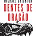 Dentes de Dragão, Michael Crichton e Arqueiro