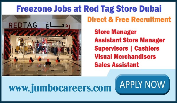 Latest job opportunity in Red Tag Store Dubai, Red Tag Store Jabel Ali Dubai hiring staffs