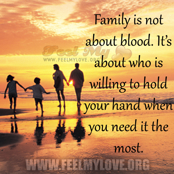 New Quotes About Family Not Being Blood Mesgulsinyali