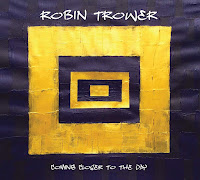 Robin Trower's Coming Closer To the Day