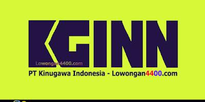 Lowongan Kerja PT. Kinugawa Indonesia Januari 2018