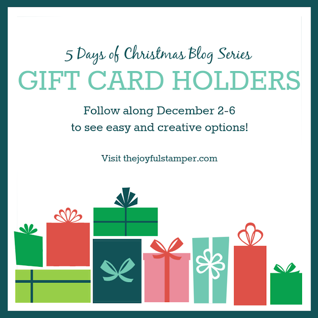 5 Days of Christmas: Gift Card Holders | Dec 2-6 | easy options | thejoyfulstamper.com