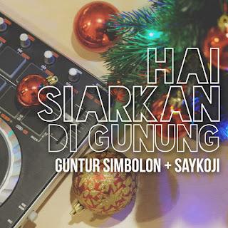 Saykoji - Siarkan Di Gunung (feat. Guntur Simbolon) on iTunes
