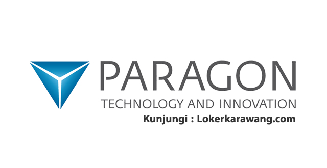 Lowongan Kerja PT. Paragon Technology and Innovation Via BKK SMKN 1 Karawang