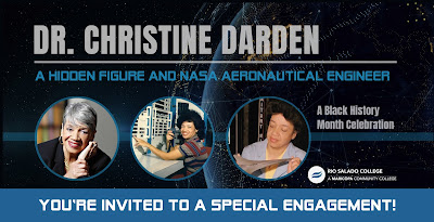 Banner featuring images of Dr. Christine Darden through the years.  Text: Dr. Christine Darden- A hidden figure and NASA aeronautical engineer.  A Black History Month Celebration presented by Rio Salado College.  Thursday, Feb. 14, 2019
