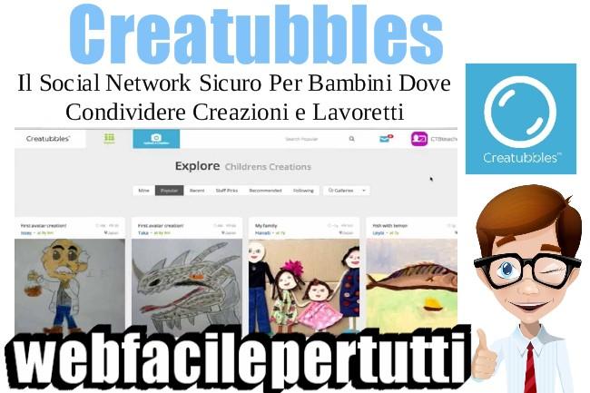 Creatubbles | Il Social Network Per Bambini Dove Condividere Le Propie Creazioni e Lavoretti
