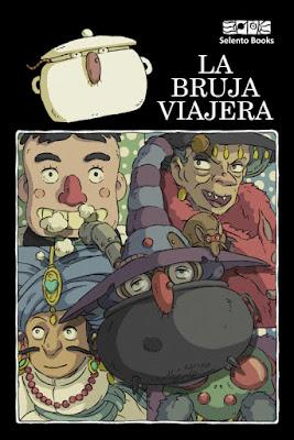 LIBRO - La Bruja Viajera  (Selento Books - 7 Marzo 2019)  Literatura Infantil y Juvenil - Cuento - Fantasía  COMPRAR EN AMAZON