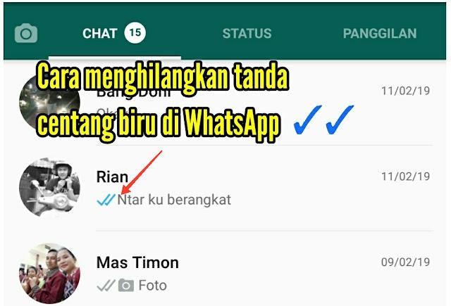 Cara menghilangkan tanda centang biru di WhatsApp Android