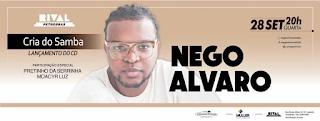 Nego Álvaro lança CD no Rival
