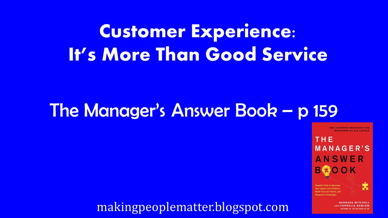 Customer Experience…More than Good Service! A Tip From The Manager's Answer  Book