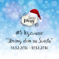 http://fabrykaweny.blogspot.com/2016/12/wyzwanie-5-stroimy-dom-na-swieta-wyniki.html
