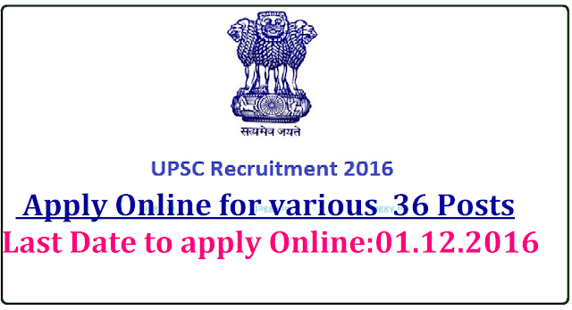 UPSC Recruitment Advt No 20/2016 Apply Online for 36 Posts|Union Public Service Commission (UPSC) has published a notification for Advertisement No.20/2016 to fill 36 vacancies of Deputy Director (Aircraft Engineering), Joint Director General, Assistant Professor and Junior Time Scale (JTS) Grade of Central Labour Service in various departments. Last Date for online registration of application is 1st December /2016/11/union-public-service-commission-upsc-recruitment-2016-apply-online-for-deputy-director-general-assistant-professor-assistant-labour-assistant-director.html2016.