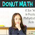 Donut Math: A Fun Way to Practice Multiplication Facts