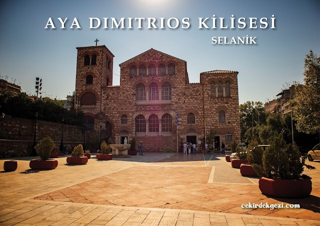 AYA DIMITRIOS KİLİSESİ, SELANİK