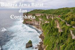 10+ Budaya Jawa Barat dan Contoh Lengkapnya