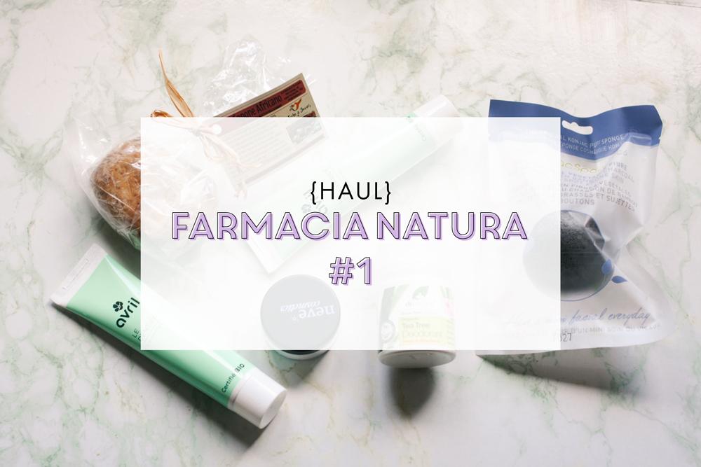 [HAUL] Farmacia Natura #1